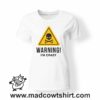 0193 warning crazy tshirt bianca donna