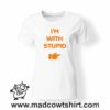 0200 im with stupid tshirt bianca donna