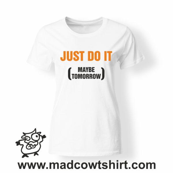 000207 just do it T-shirt Man Woman Child 4