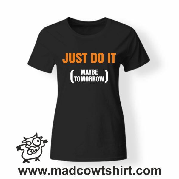 000207 just do it T-shirt Man Woman Child 3