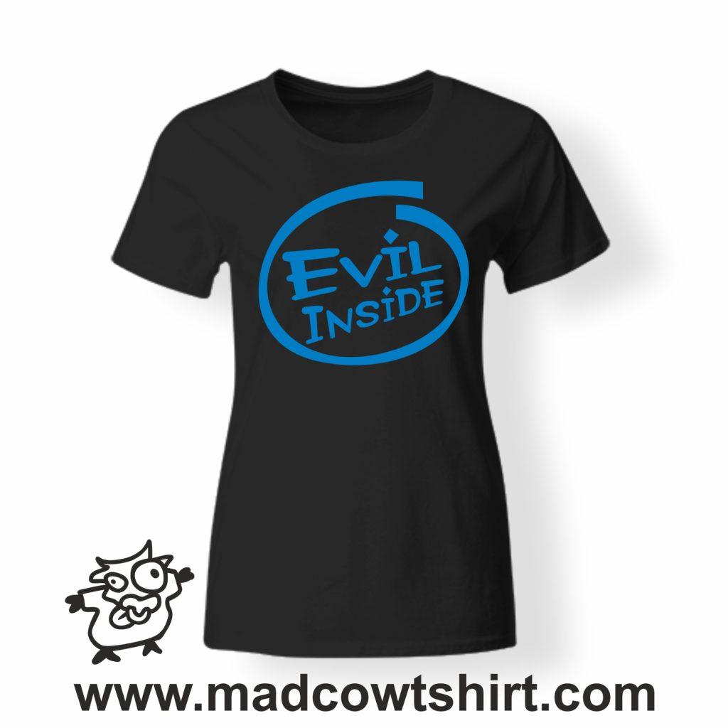 e4c6c1ed79 000209 evil inside T-shirt Man Woman Child - Mad Cow T-shirt
