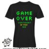 000253 game over T-shirt Man Woman Child 5