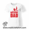 0254 the walking dad tshirt bianca donna