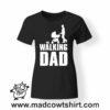 0254 the walking dad tshirt nera donna