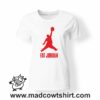 000339 fat jordan T-shirt Man Woman Child 7