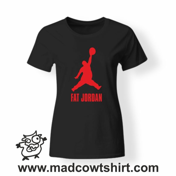 000339 fat jordan T-shirt Man Woman Child 3