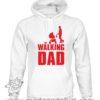 000349 walking dad Unisex Sweatshirt or Hoodie 5