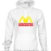000361 im lovin it Unisex Sweatshirt or Hoodie 5