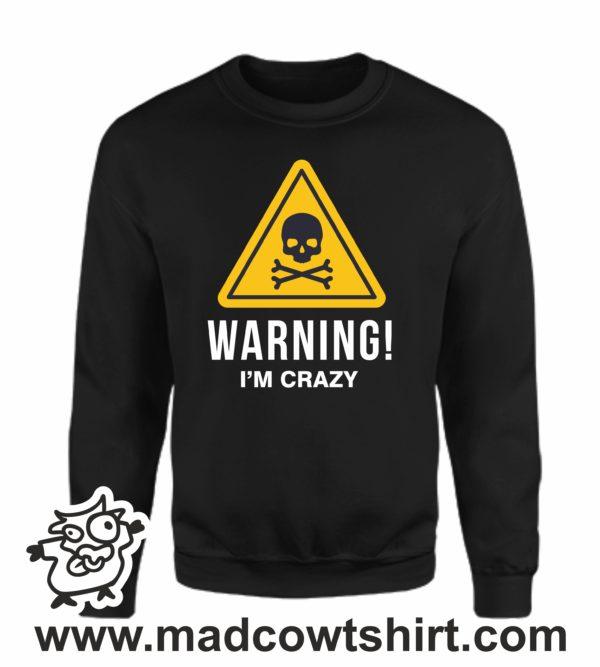 000365 warning crazy Felpa unisex senza o con cappuccio 3