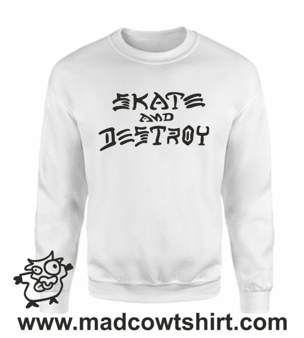 000368 skate and destroy Unisex Sweatshirt or Hoodie 3