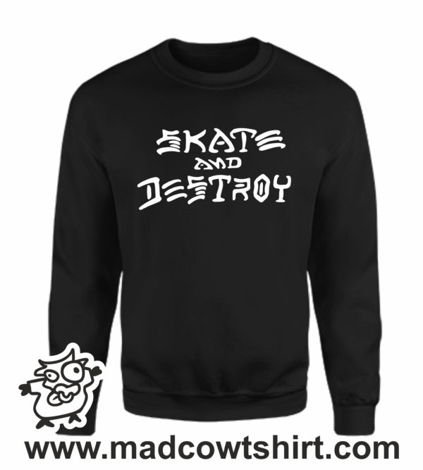 000368 skate and destroy Unisex Sweatshirt or Hoodie 4