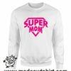 000371 super mom Felpa unisex senza o con cappuccio 7