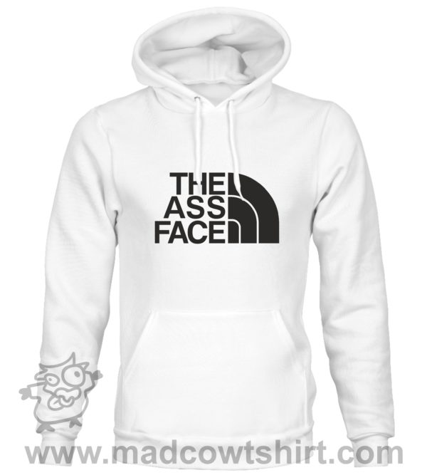 000382 the ass face Unisex Sweatshirt or Hoodie 1